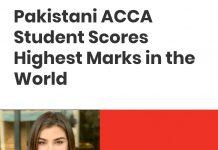 Zara Naeem scored highest marks in ACCA exam worldwide.